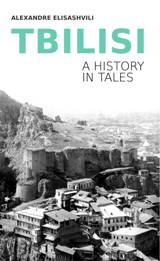 Tbilisi  (A history in tales)