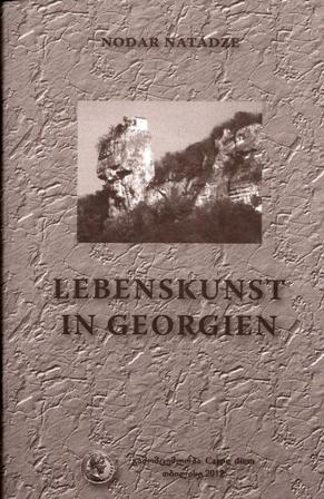 Lebenskunst in Georgien